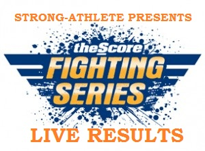 The Score Fighting Series 7 Live Results
